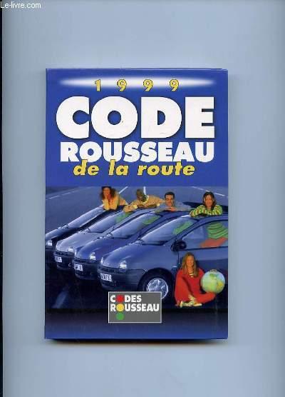CODE DE LA ROUTE ROUSSEAU 1999.