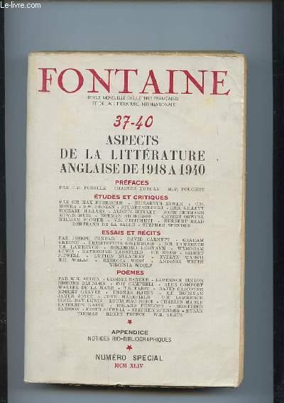 FONTAINE N° SPECIAL. ASPECT DE LA LITTERATURE ANGLAISE 1918 A 1940.