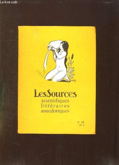 LES SOURCES N° 9 T IX. SCIENTIFIQUES LITTERAIRES ANECDOTIQUES.