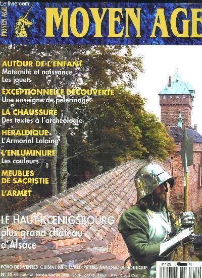 MOYEN AGE N° 14 JANVIER FEVRIER 2000. SOMMAIRE: AUTOUR DE L ENFANT, UNE ENSEIGNE DE PELERINAGE, DES TEXTES A L ARCHEOLOGIE...
