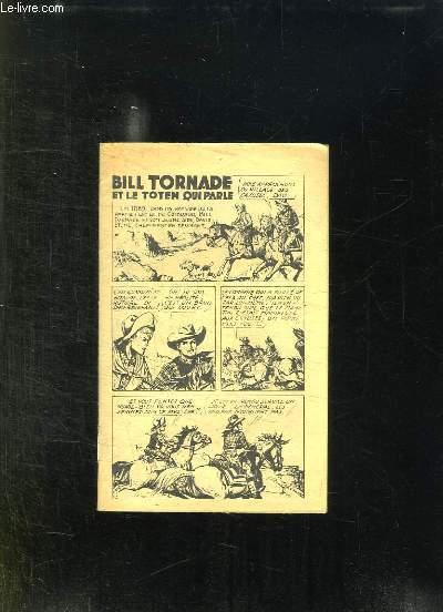 BILL TORNADE ET LE TOTEM QUI PARLE.