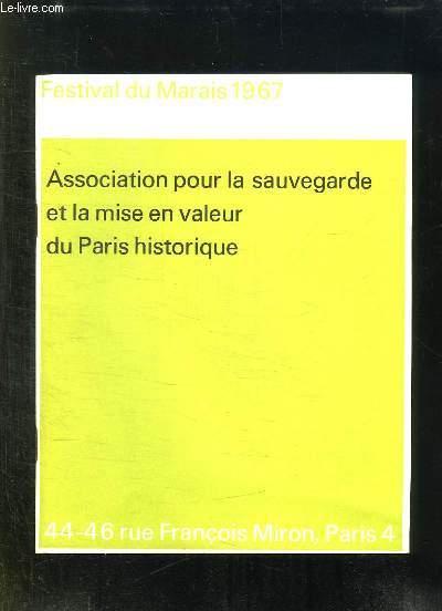 FESTIVAL DU MARAIS 1967. ASSOCIATION POUR LA SAUVEGARDE ET LA MISE EN VALEUR DU PARIS HISTORIQUE.