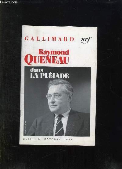 CATALOGUE GALLIMARD. BULLETIN OCTOBRE 1989. RAYMOND QUENEAU DANS LA PLEIADE.
