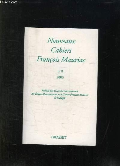 NOUVEAUX CAHIERS FRANCOIS MAURIAC N° 8. 2000.
