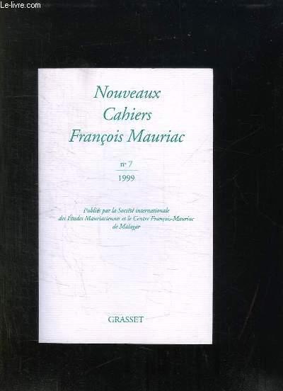 NOUVEAUX CAHIERS FRANCOIS MAURIAC N° 7. 1999.