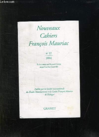 NOUVEAUX CAHIERS FRANCOIS MAURIAC N° 12. 2004.