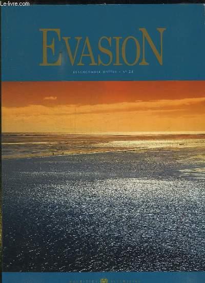 EVASION N° 24. SEPTEMBRE 2009. TEXTE EN ANGLAIS ET EN FRANCAIS.
