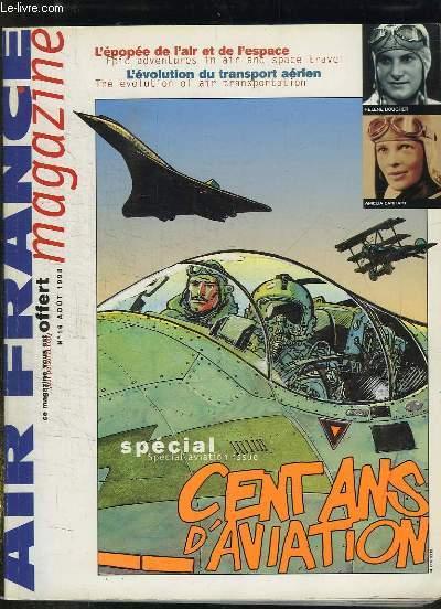 AIR FRANCE MAGAZINE N° 16 AOUT 1998. TEXTE EN ANGLAIS ET EN FRANCAIS. SOMMAIRE:  CENT ANS D AVIATION A VOL D OISEAU, SUPER STARLINER UN PALACE VOLANT...
