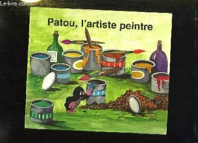PATOU L ARTISTE PEINTRE.