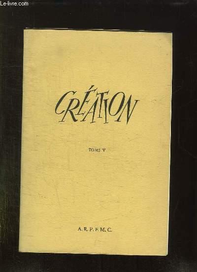 CREATION TOME V.