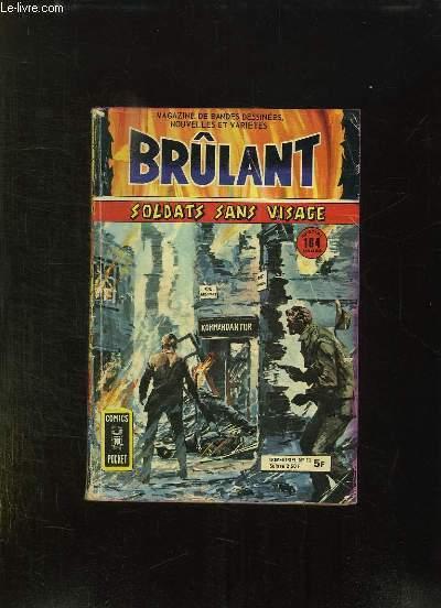 BRULANT N° 11. SOLDATS SANS VISAGE.