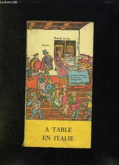 A TABLE EN ITALIE.