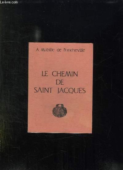 LE CHEMIN DE SAINT JACQUES.