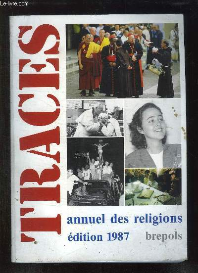 TRACES. ANNUAL DES RELIGIONS EDITION 1987.