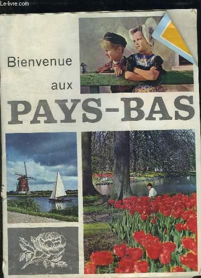 BIENVENUE AUX PAYX BAS.