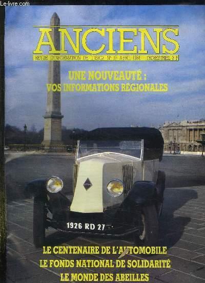 ANCIENS N° 10 AVRIL 1984. SOMMAIRE: LE CENTENAIRE DE L AUTOMOBILE, LE FONDS NATIONAL DE SOLIDARITE, LE MONDE DES ABEILLES...