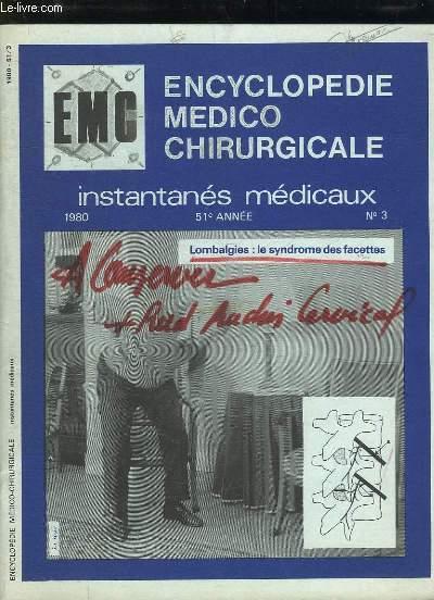 INSTANTANES MEDICAUX N° 3 1980. SOMMAIRE: GYNECOLOGIE, OBSTETRIQUE, PEDIATRIE, COEUR, POUMON, LE PRONOSTIC DU CANCER...