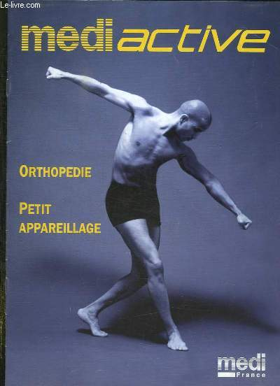 CATALOGUE. MEDI ACTIVE. ORTHOPEDIE, PETIT APPAREILLAGE.