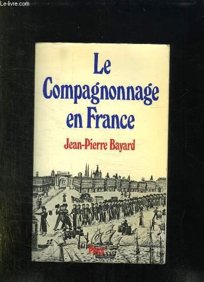 LE COMPAGNONNAGE EN FRANCE.