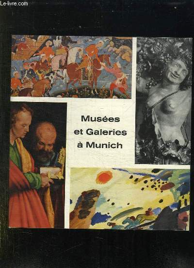MUSEES ET GALERIES A MUNICH.