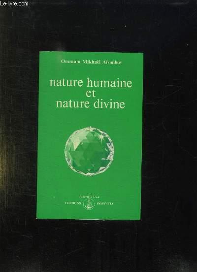 NATURE HUMAINE ET NATURE DIVINE. 2em EDITION.