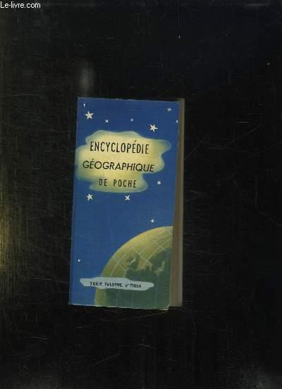 ENCYCLOPEDIE GEOGRAPHIQUE DE POCHE. 6em EDITION.