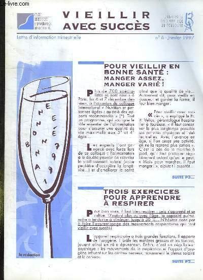 VIEILLIR AVEC SUCCES N° 6 JANVIER 1997. TROIS EXERCICES POUR APPRENDRE A RESPIRER, BRICOLAGE A LA MAISON ATTENTION PRUDENCE, QUAND LES RETRAITES  S ACTIVENT POUR LES AUTRES...