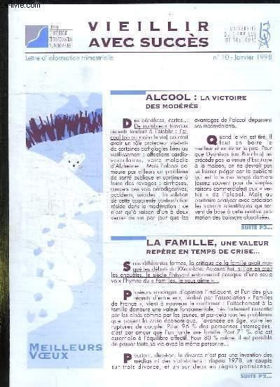 VIEILLIR AVEC SUCCES N° 10 JANVIER 1998. SOMMAIRE: ALCOOL LA VICTOIRE DES MODERES, LA FAMILLE UNE VALEUR, REPERE EN TEMPS DE CRISE, LE SEXE AVEC SUCCES...