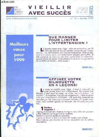 VIEILLIR AVEC SUCCES N° 14 JANVIER 1999. SOMMAIRE: QUE MANGER POU LIMITER L HYPERTENSION? AFFINEZ VOTRE SILHOUETTE EN 4 LECONS...