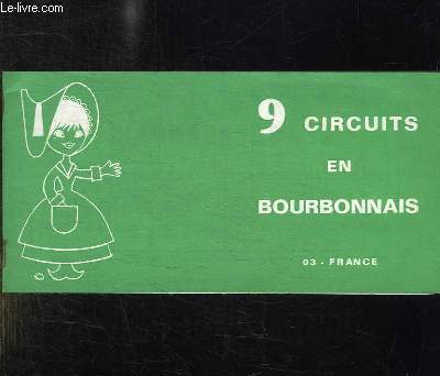 BROCHURE 9 CIRCUITS EN BOURBONNAIS.