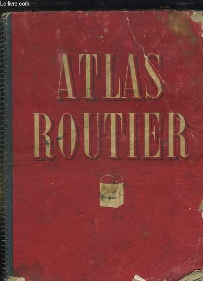 ATLAS ROUTIER GEUGEOT. CARTE DE LA FRANCE. ECHELLE 1 / 1000000.