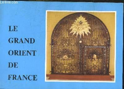 LE GRAND ORIENT DE FRANCE.
