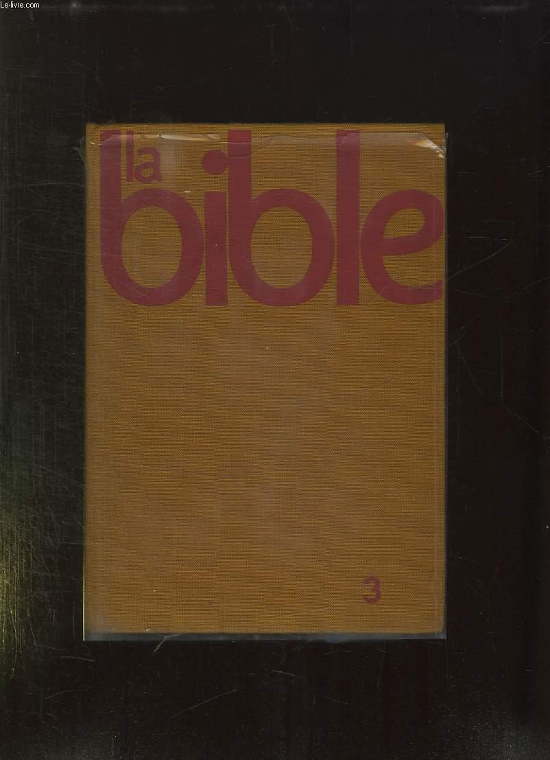LA BIBLE DU PEUPLE TOME 3: LES MESSAGERS DE DIEU.