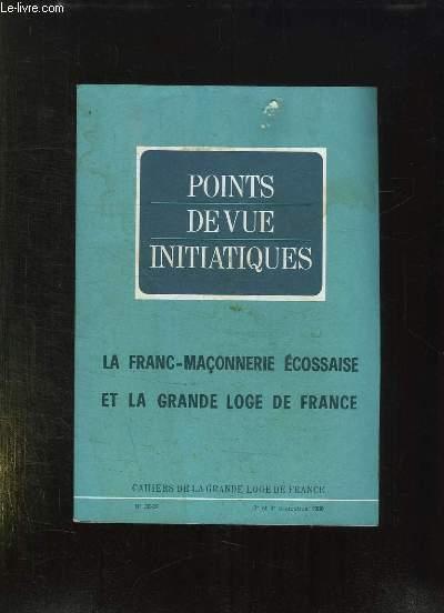 POINT DE VUE INITIATIQUES. CAHIERS DE LA GRANDE LOGE DE FRANCE N° 38 - 39. SOMMAIRE: LES ORIGINES DE L ORDRE MACONNIQUE, LA FRANC MACONNERIE ET LA REVOLUTION,  LA FRANC MACONNERIE FRANCAISE SOUS LE SECOND EMPIRE...