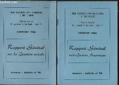LE DROIT HUMAIN BULLETIN N° 98 . CONVENT 1986. 2 VOLUMES. RAPPORT GENERAL SUR LA QUESTION MACONNIQUE ET SOCIALE.