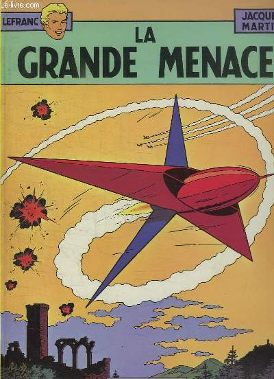 LA GRANDE MENACE.
