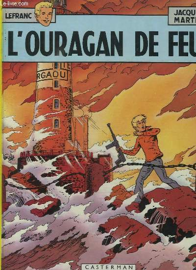L OURAGAN DE FEU.