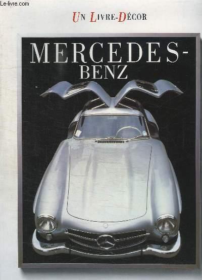 UN LIVRE DECOR. MERCEDES BENZ.