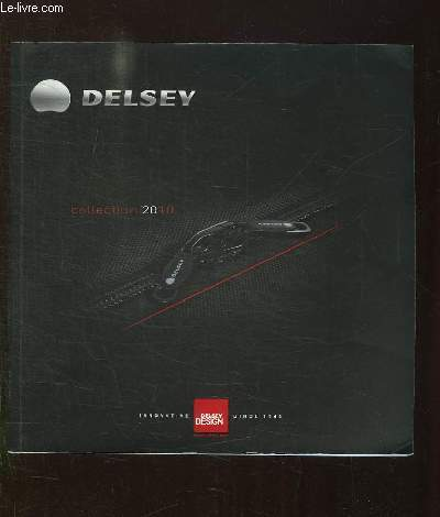 CATALOGUE . DELSEY. COLLECTION 2010.