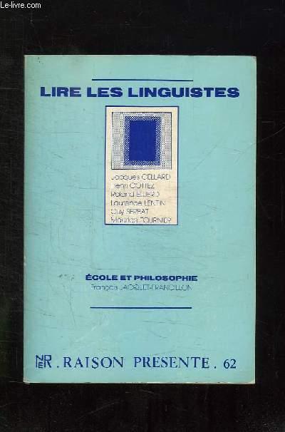 RAISON PRESENTE N° 62. LIRE LES LINGUISTE.