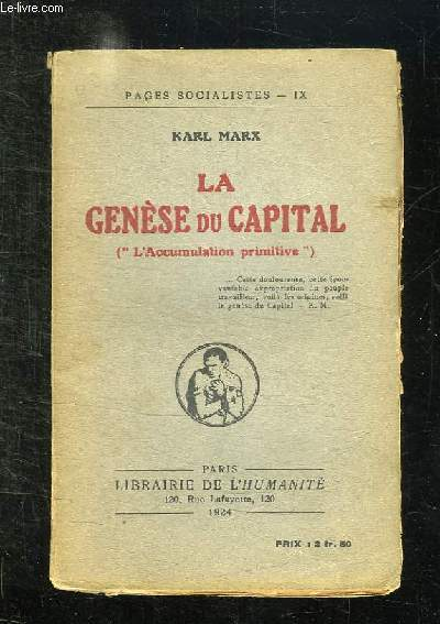 LA GENESE DU CAPITAL. L ACCUMULATION PRIMITIVE.