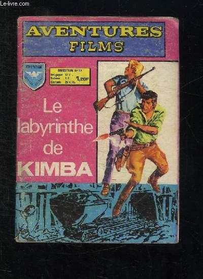 AVENTURES FILMS N° 12. LE LABYRINTHE DE KIMBA.