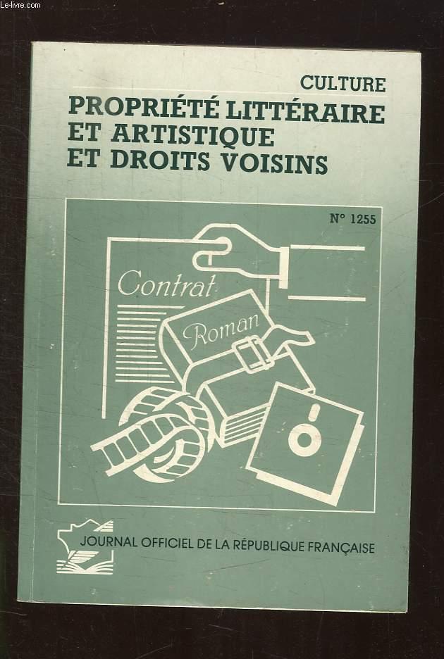 PROPRIETE LITTERAIRE ET ARTISTIQUE ET DROITS VOISINS N° 1255. MARS 1989.