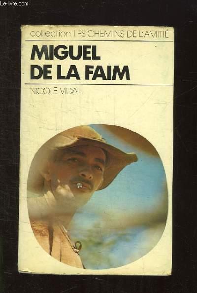 MIGUEL DE LA FAIM.