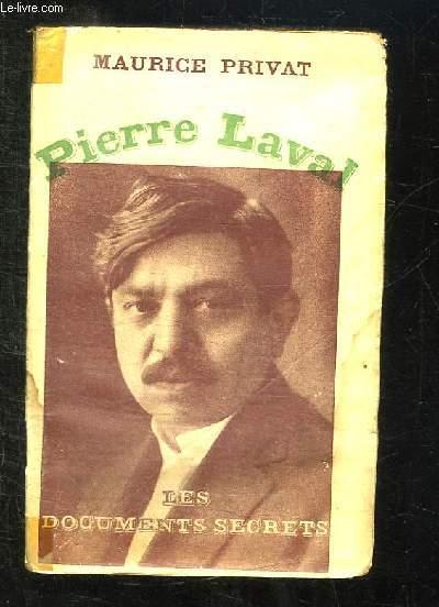LAVAL PIERRE.