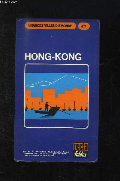 GRANDES VILLES DU MONDE N° 417. HONGKONG.
