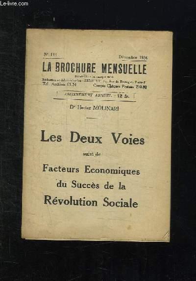 LA BROCHURE MENSUELLE N° 144 DECEMBRE 1934. LES DEUX VOIES SUIVI DE FACTEURS ECONOMIQUES DU SUCCES DE LA REVOLUTION SOCIALE.