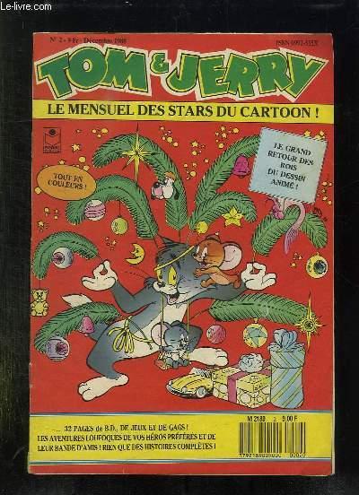 TOM ET JERRY N° 2 DECEMBRE 1988. LE GRAND RETOUR DES ROIS DU DESSIN ANIME.