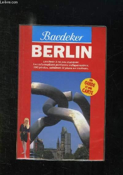 BAEDEKER. BERLIN. UN GUIDE ET UNE CARTE.