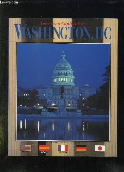 AMERICA S CAPITAL CITY. WASHINGTON DC. TEXTE EN AMERICAIN, ESPAGNOL, FRANCAIS, ALLEMAND ET JAPONNAIS.